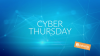 Cyber Thursday: The Latest Challenges And Solutions To Cyber Threat