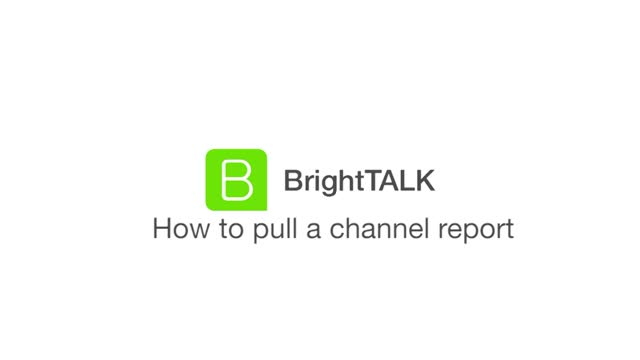 How to Pull a Channel Report