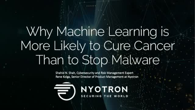 Why Machine Learning is More Likely to Cure Cancer Than to Stop Malware