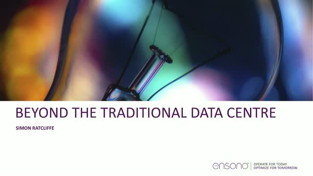 IT Transformation: Beyond the Traditional Data Centre