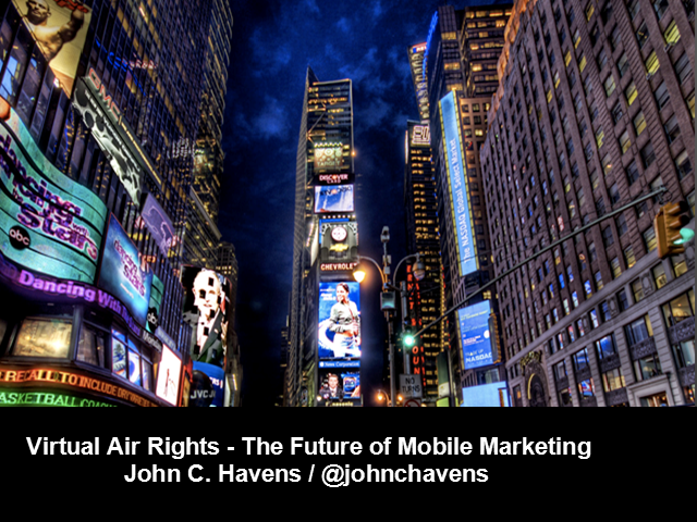 Virtual Air Rights—The Future of Mobile Advertising