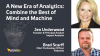 A New Era of Analytics: Combine the Best of Mind and Machine