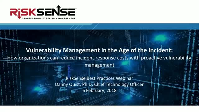 Vulnerability Management in the Age of the Incident