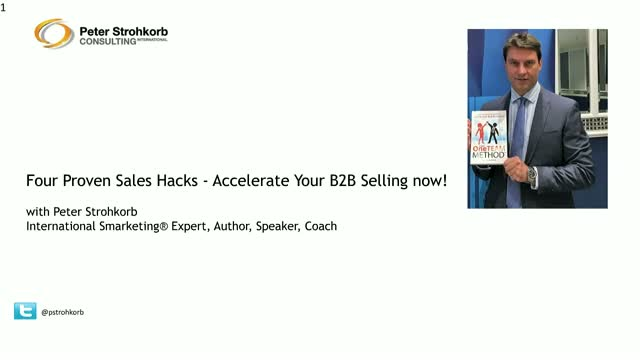 Four Proven Sales Hacks - Accelerate Your B2B Selling now