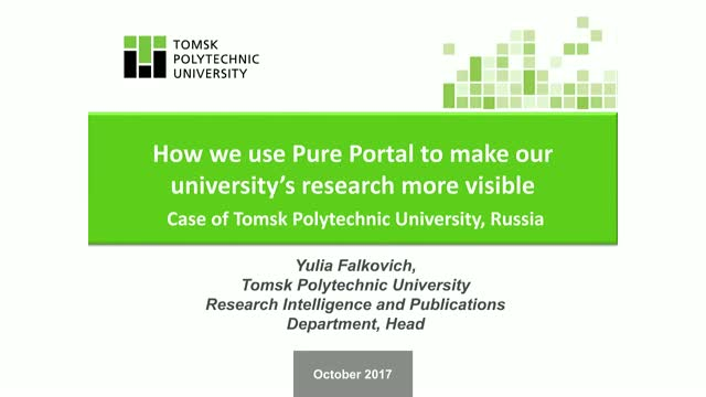 Using the Pure Portal to make research more visible: Tomsk Polytechnic U, Russia