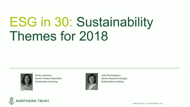 ESG in 30: Sustainability Themes for 2018