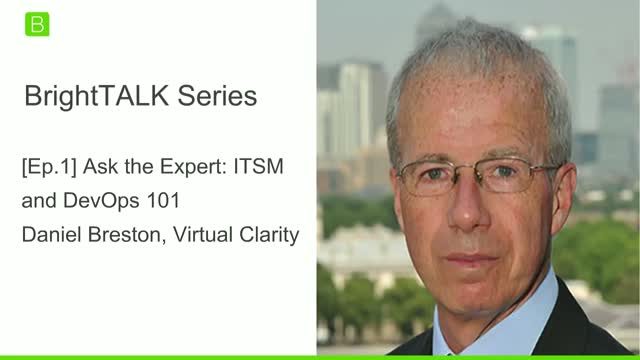 [Ep.1] Ask the Expert: ITSM and DevOps 101 with Daniel Breston
