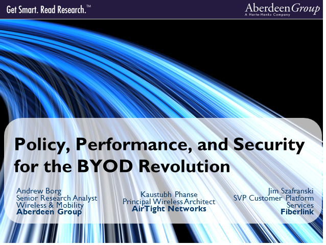Policy, Performance, and Security for the BYOD Revolution