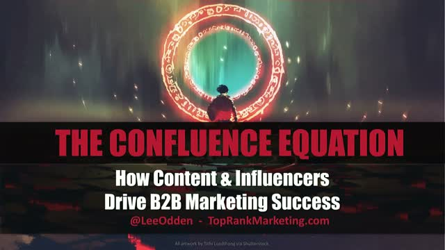 The Confluence Equation: How Content & Influencers Drive B2B Marketing Success