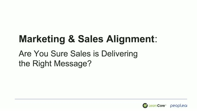 Marketing & Sales Alignment: Are you sure sales delivers the right message?