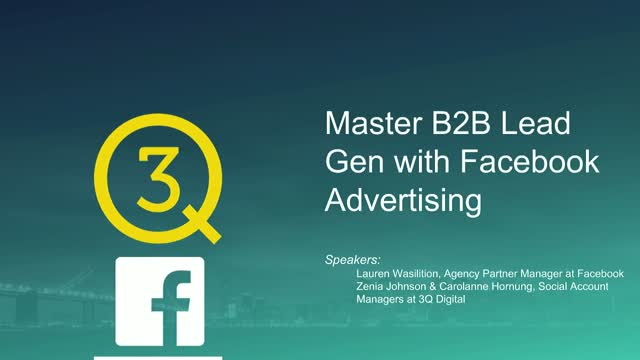 Master B2B Lead Gen with Facebook Advertising