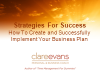How to Create and Successfully Implement Your Business Plan