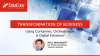 Transformation of Business using Containers, Orchestration & Digital Initiatives