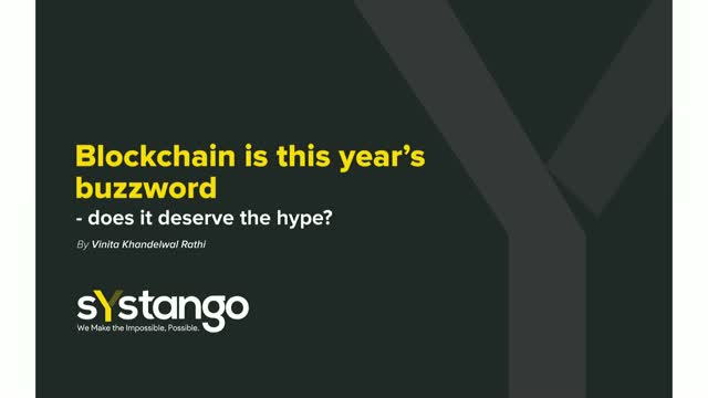 Blockchain is this year's buzzword - does it deserve the hype?