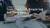 Insight Led Selling: Tools don't sell, People sell. But Tools help.