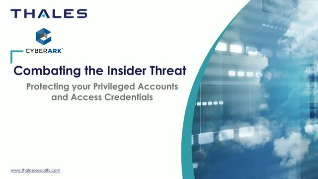 Combating Insider Threats-Protecting Privileged Accounts and Access Credentials