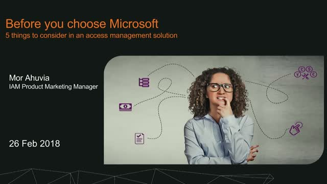 Before you choose Microsoft – 5 Things to Check in an Access Management solution