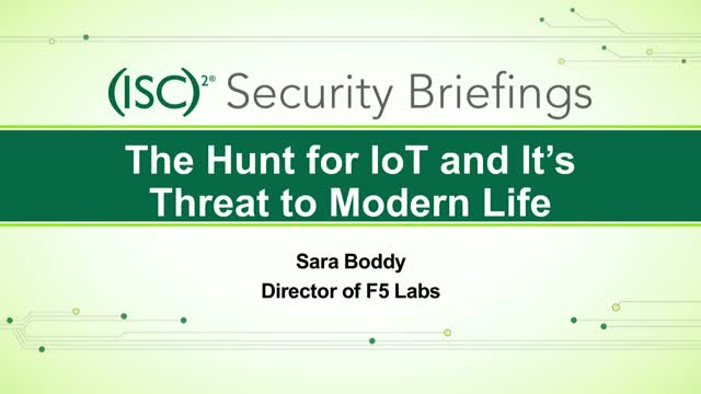 F5 (Pt. 2): The Hunt for IoT and it's Threat to Modern Life