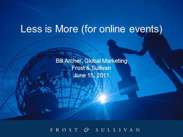 Less Is More (for Online Events)