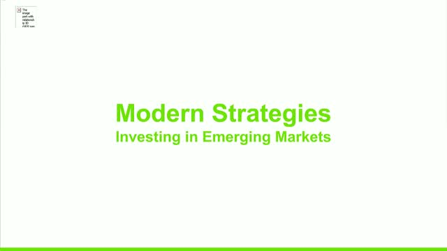 Modern Strategies for Investing in Global Emerging Markets