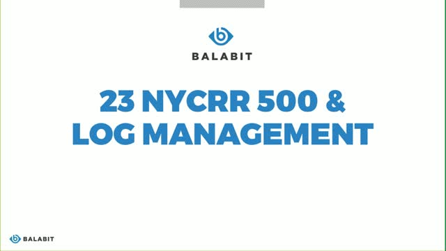 Make your logging infrastructure 23 NYCRR 500 compliant