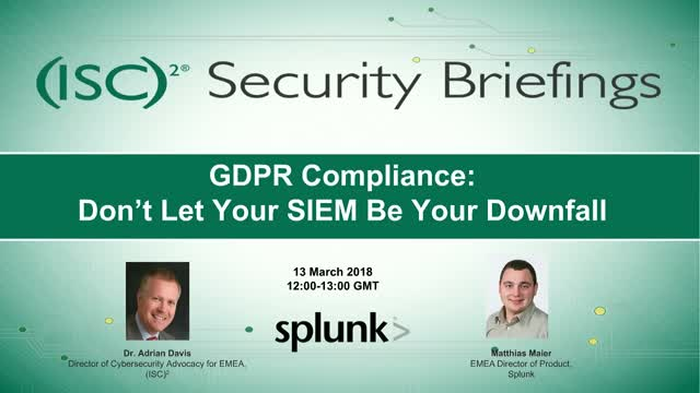 GDPR Compliance - Don't Let Your SIEM Be Your Downfall