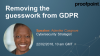 Removing the guesswork from GDPR