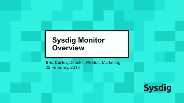 Sysdig Monitor Overview