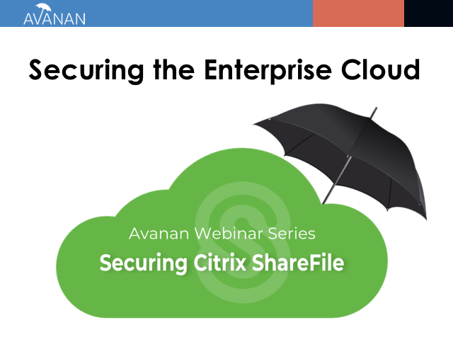 Securing Citrix ShareFile | Securing the Enterprise Cloud