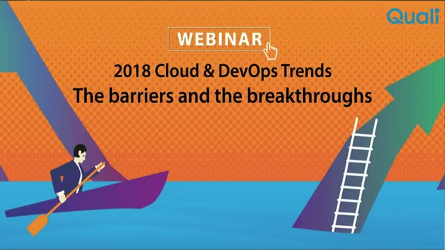 2018 Cloud and DevOps trends – The barriers and the breakthroughs