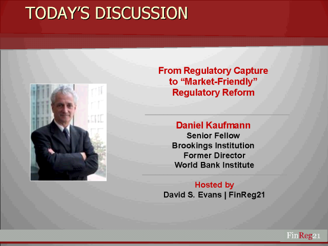 "From Regulatory Capture to ""Market-Friendly"" Regulatory Reform"