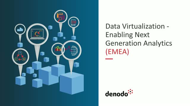 Data Virtualization - Enabling Next Generation Analytics (EMEA)
