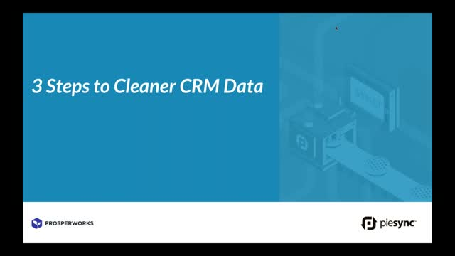 3 Steps to Cleaner CRM Data