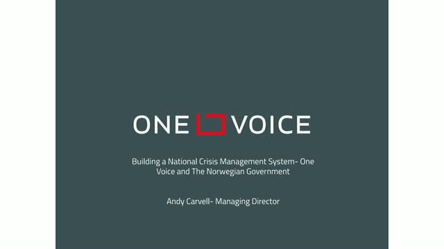 Building a national crisis management system: One Voice and the Norwegian Govt.