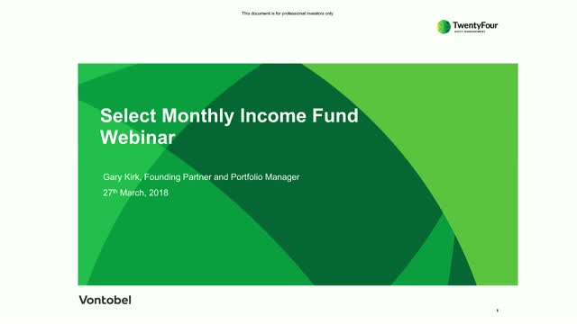 TwentyFour Select Monthly Income Fund update