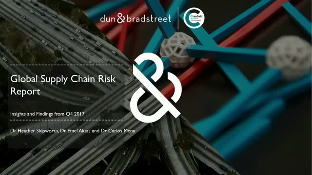 Global Supply Chain Risk Report: Insights and Findings from Q4 2017