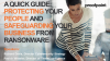 Guide to Protecting Your People & Safeguarding Your Business from Ransomware