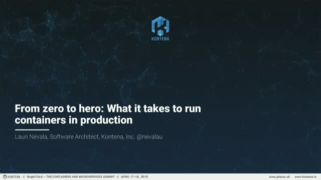 From Zero to Hero: What it Takes to Run Containers in Production