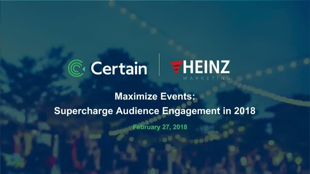 Maximize Events: Supercharge Audience Engagement in 2018