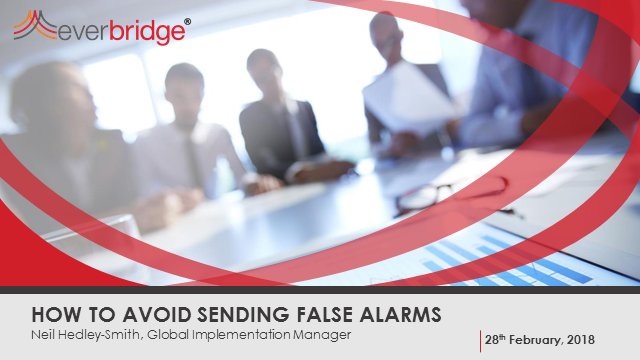 HOW TO AVOID SENDING FALSE ALARMS