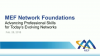 MEF Network Foundations – Advancing Professional Skills for Today's Evolving Net