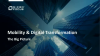 Mobility & Digital Transformation – The Big Picture
