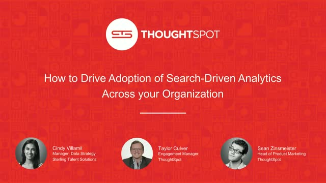 How to Drive Adoption of Search-Driven Analytics Across your Organization