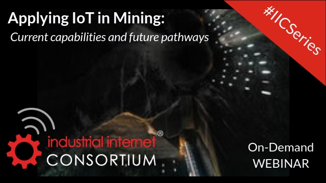 IoT in Mining: Current Capabilities & Future Pathways