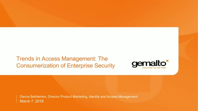 Trends in IAM: The Consumerization of Enterprise Security