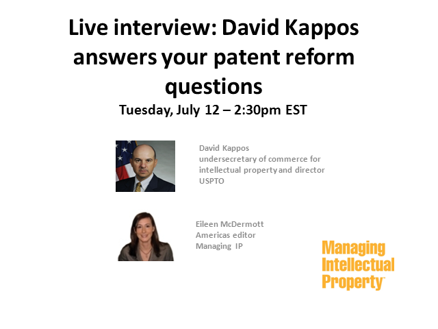 Kappos answers your patent reform questions