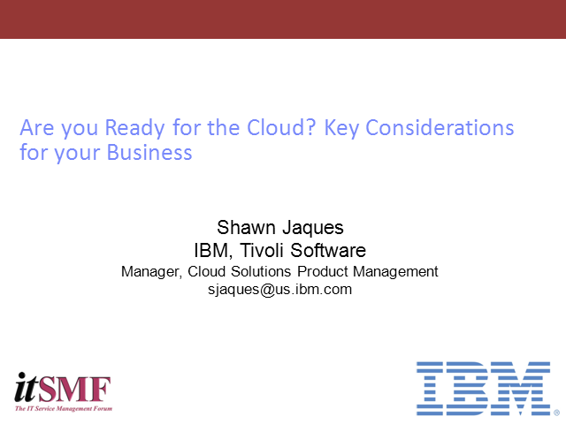 Are You Ready for the Cloud? Key Considerations for your Business