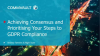 Achieving Consensus and Prioritising Your Steps to GDPR Compliance