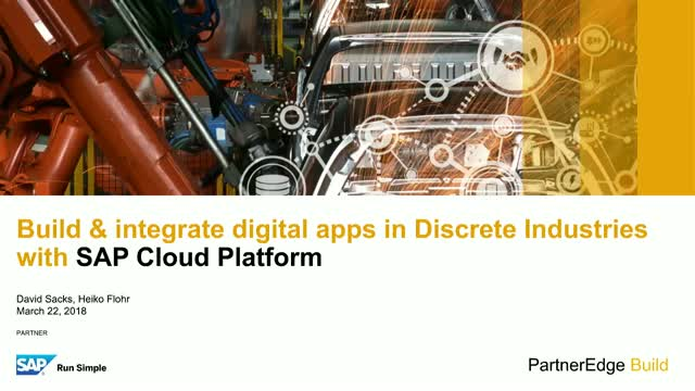 Building Cloud Apps for Discrete Manufacturing – with SAP