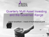 Quarterly multi asset investing and the Governed Range